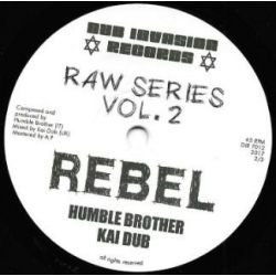 "Humble Brother / Kai Dub - Rebel - 7"" - Dub Invasion Records"