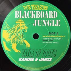 "Kandee Dub / Jahzz  - Tails Of Youth - 7"" - Blackboard Jungle"