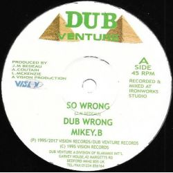 "Mikey B  - So Wrong/Just The Two Of Us - 12"" - Dub Venture"