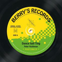 "Roots Raid / Peter Youthman - Dance Hall Ting - 7"" - Berrys Records"