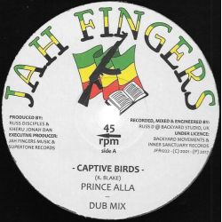 "Prince Alla - Captive Birds / Nuclear Race - 12"" - Jah Fingers Music"