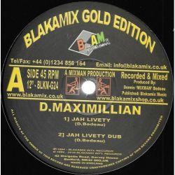 "D. Maximillian / Jah Woosh - Jah Livety - 12"" - Blakamix Gold Edition"