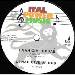 "I-Shakh / Ital Mick - I Nah Give Up Fari/Contemplations - 12"" - Ital Power Music"