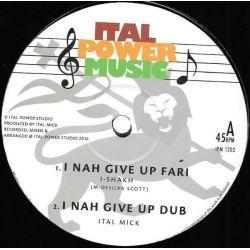 "I-Shakh / Ital Mick - I Nah Give Up Fari/Contemplations - 12"" - Ital Power Music"