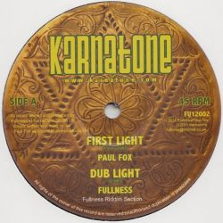 "Paul Fox  - First Light / No More Fire - 12"" - Karnatone"
