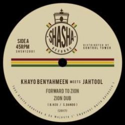"Khayo Ben Yahmeen / Jah Tool - Forward To Zion / Cross The River - 12"" - Shasha Records"