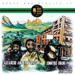"Fari DiFuture / Autarchii / JonnyGo Figure - Roots And Reality EP - 12"" - Bent Backs Records"