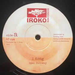 "I Kong - Zion Pathway / Take A Hold - 12"" - Iroko Records"