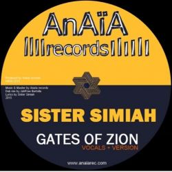 "Sister Simiah / Jah Free -  Gates Of Zion - 7"" - Anaïa Records"