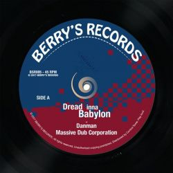 "Massive Dub Corporation / Dan Man - Dread Inna Babylon - 7"" - Berrys Records"