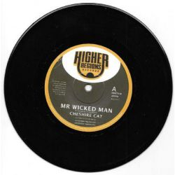 "Cheshire Cat / Mighty Prophet - Mr Wicked Man - 7"" - Higher Regions Records"