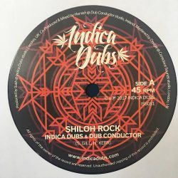"Indica Dubs / DUBCONDUCTOR - Shiloh Rock - 7"" - Indica Dubs"