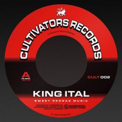 "King Ital - Sweet Reggae Music - 7"" - Cultivators Records"