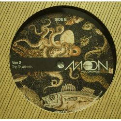 "Von D - Melki Tsedeq / Trip To Atlantis - 12"" - Moonshine Recordings"