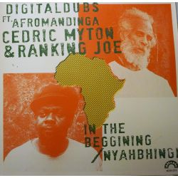 "Digital Dubs / Afromandinga / Cedric Myton /  - In The Beggining/ Nyahbhingi - 12"" - Muzamba"