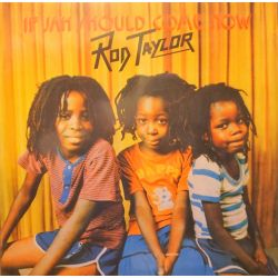 Rod Taylor - If Jah Should Come Now - LP - Belva Sound