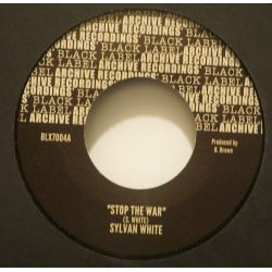 "Sylvan White / The Soul Syndicate - Stop The War - 7"" - Black Label Archive Recording"