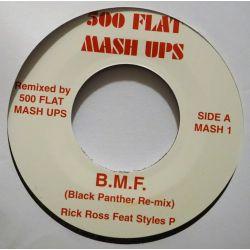 """Rick Ross / Styles P / Biggie Smalls - B.M.F. / Hypnotize Me - 7"""" - 500 Flat Mash Ups"""