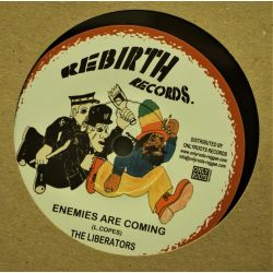 "Liberators - Enemies Are Coming - 7"" - Rebirth Records"