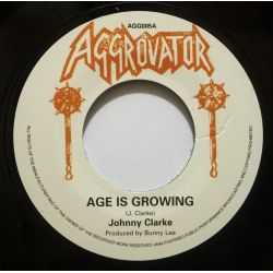 "Johnny Clarke - Age Is Growing - 7"" - Aggrovator"