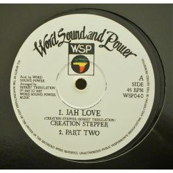 """Creation Stepper - Jah Love / This Man - 12"""" - Word, Sound And Power Music"""