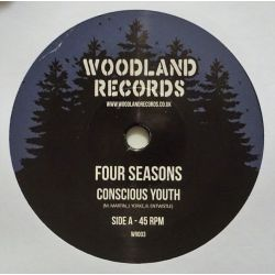"Conscious Youth  - Four Seasons - 7"" - Woodland Records"