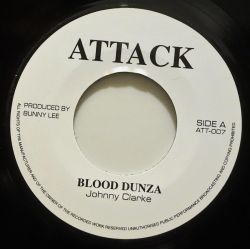 "Johnny Clarke - Blood Dunza - 7"" - Attack"
