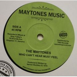 "The Maytones / Blacka Cool - Who Can't Hear Must Feel / Cool Loving - 7"" - Maytones Music"