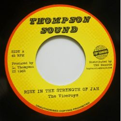 "The Viceroys - Rise In The Strength Of Jah - 7"" - Thompson Sound"