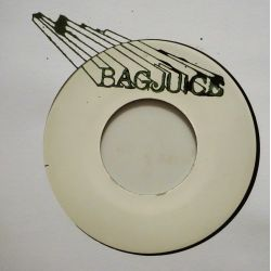 "Bagjuice - Last Night - 7"" - Not On Label"