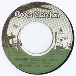 Brother Culture - Darker Side Of Town - 7""