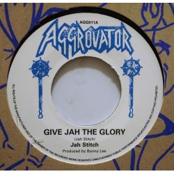 "Jah Stitch - Give Jah The Glory - 7"" - Aggrovator"