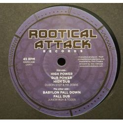 "Dubon Step / Mr. Zèbre / Junior Roy /  - High Power/Babylon Fall Down - 12"" - Rootical Attack Records"