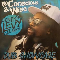 General Levy / Joe Ariwa - Be Concious & Wise (Dub Showcase) - LP - Ariwa