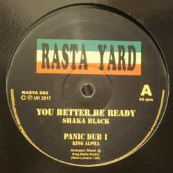 "Shaka Black - You Better Be Ready - 10"" - Rasta Yard"