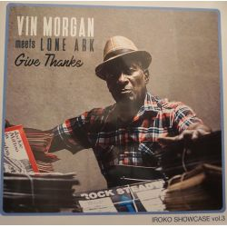 Vincent Morgan / Lone Ark - Give Thanks - LP - Iroko Records