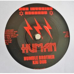 "Humble Brother / Kai Dub - Human - 7"" - Dub Invasion Records"