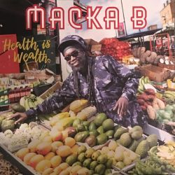 Macka B - Health Is Wealth...