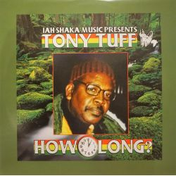 Tony Tuff - How Long - LP -...