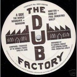 The Dub Factory - The World...