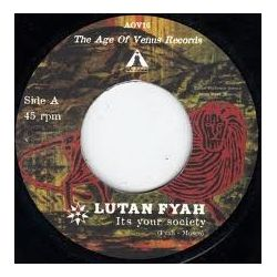 Lutan Fyah & Jah Warrior - Its Your Society - 7""