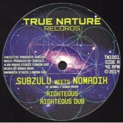 Subzulu / Nomadix - Righteous / Time & Space - 10""