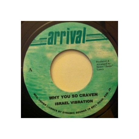 Israel Vibration - Why You So Craven - 7""