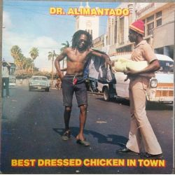 Dr. Alimantado - Best Dressed Chicken In Town - LP - KMLP1