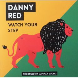 Danny Red - Watch Your Step...