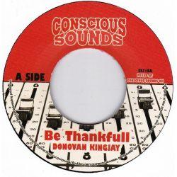 """Donovan King Jay /  Centry - Be Thankfull / Be Thankfull (Dub) - 7"""""""