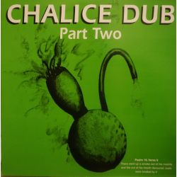 Various - Chalice Dub Part...