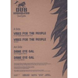 Dub Smugglers - Vibes For The People / Shine Eye Gal Remix - 12""