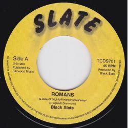 "Black Slate - Romans - 7"" -..."