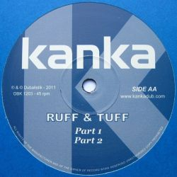 "Kanka - Kroket / Ruff & Tuff - 12"""
